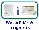 WaterPik and Irrigators